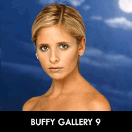 Buffy the Vampire Slayer, Gallery 9/10