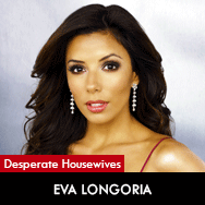 Desperate Housewives, Eva Longoria as Gabrielle Solis