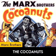 Marx Brothers, The Cocoanuts