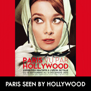 'Paris seen by Hollywood' Exposition Sept.18 – Dec.15 2012