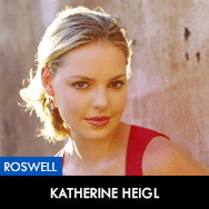 Roswell, Katherine Heigl as Isabel Evans