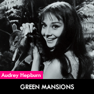 Audrey Hepburn, Green Mansions (1959) starring Anthony Perkins