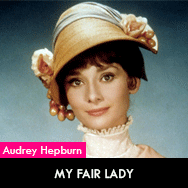 Audrey Hepburn, My Fair Lady (1964) starring Rex Harrison