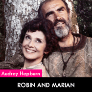 Audrey Hepburn, Robin and Marian (1976) starring Sean Connery
