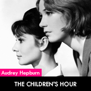 Audrey Hepburn, The Children's Hour (1961) starring Shirley MacLaine