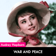 Audrey Hepburn, War and Peace (1956) starring Henry Fonda and Mel Ferrer